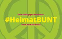 Aktion #heimatbunt: Dein Selfie gegen Rassismus.